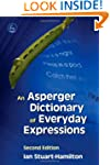 An Asperger Dictionary of Everyday Ex...