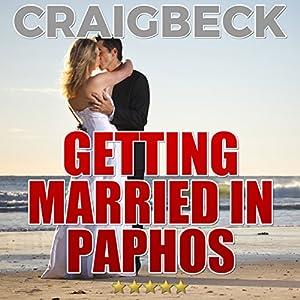 Getting Married in Paphos Audiobook