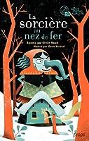 La sorcière au nez de fer © Amazon