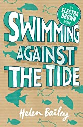 Electra Brown: 3: Swimming Against the Tide: The Crazy World of Electra Brown