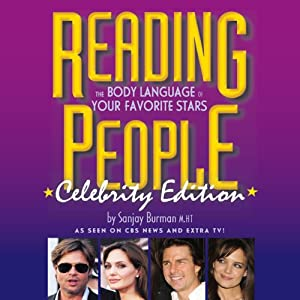 Reading People Celebrity Edition: The Body Language of Your Favorite Stars | [Sanjay Burman]