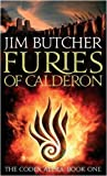 Jim Butcher Furies Of Calderon: The Codex Alera: Book One