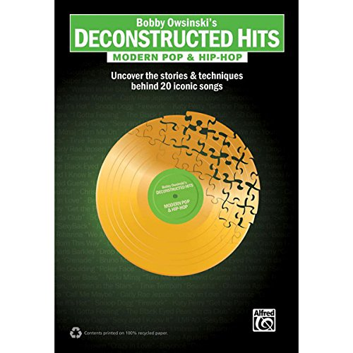 Alfred Bobby Owsinski'S Deconstructed Hits: Modern Pop & Hip-Hop Book front-807318