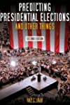 Predicting Presidential Elections and...