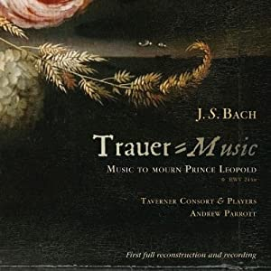 J. S. Bach: Trauer/Music - Music to Mourn Prince Leopold
