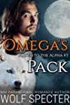 Omega's Pack (Mated to the Alpha #3):...