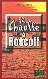 Ca chauffe � Roscoff par Couprie