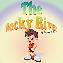 The Rocky River (       UNABRIDGED) by Jupiter Kids Narrated by Dorothy Deavers
