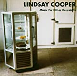 Music for Other Occasions by Lindsay Cooper