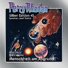 Menschheit am Abgrund (Perry Rhodan Silber Edition 45) Hörbuch von H. G. Ewers, William Voltz, Clark Darlton, K. H. Scheer Gesprochen von: Josef Tratnik