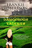DANGEROUS TALENTS (Vinlanders Saga Book 1)