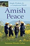 img - for Amish Peace: Simple Wisdom for a Complicated World book / textbook / text book