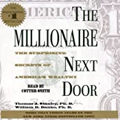 The Millionaire Next Door: The Surprising Secrets of America's Rich Audiobook