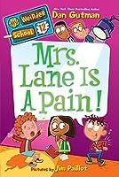My Weirder School #12: Mrs. Lane Is a Pain!