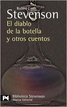 El diablo de la botella y otros cuentos (El Libro De Bolsillo