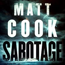 Sabotage (       UNABRIDGED) by Matt Cook Narrated by John McLain