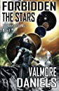 Forbidden The Stars: The Interstellar Age Book 1