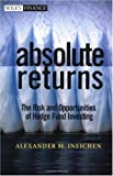 Image of Absolute Returns: The Risk and Opportunities of Hedge Fund Investing (Wiley Finance)