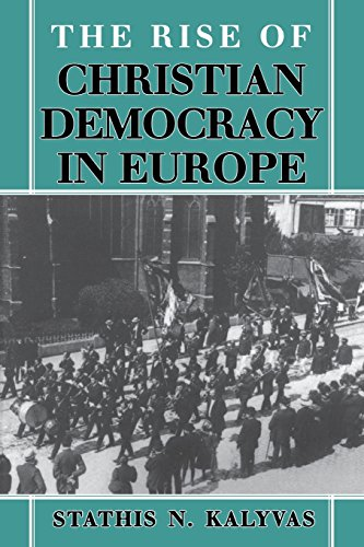The Rise of Christian Democracy in Europe (The Wilder House Series in Politics, History & Culture)