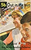 img - for Out In The Sun (The Ladybird Key Words Reading Scheme 5b) book / textbook / text book