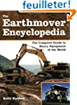 Earthmover Encyclopedia: The Complete...