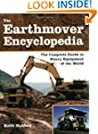 The Earthmover Encyclopedia: The Comp...