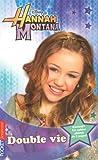"Afficher ""Hannah Montana n° 4<br /> Double vie"""