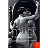 Tropic of Cancer (Harper Perennial Modern Classics)by Henry Miller