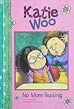 No More Teasing (Katie Woo)