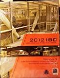 2012 IBC SEAOC Structural/Seismic Design Manual Volume 5: Examples for Seismically Isolated Buildings and Buildings with Supplemental Damping