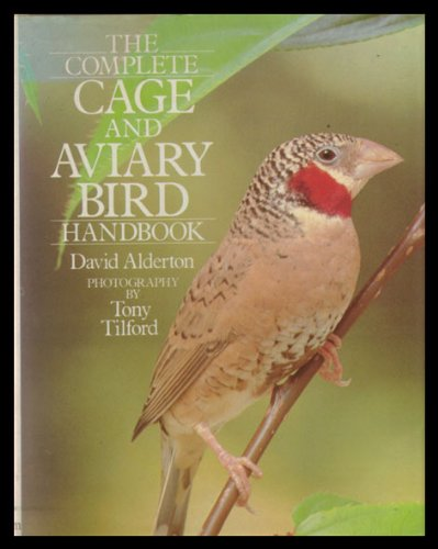 The Complete Cage and Aviary Bird Handbook