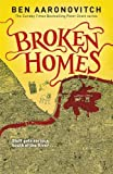Ben Aaronovitch Broken Homes (Rivers of London 4)