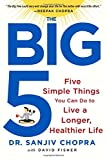 img - for The Big Five: Five Simple Things You Can Do to Live a Longer, Healthier Life book / textbook / text book