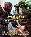 img - for Star Wars The Old Republic Encyclopedia by Ian Ryan (2012-10-01) book / textbook / text book