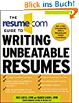 The Resume.Com Guide to Writing Unbea...