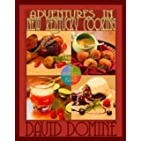 Adventures in New Kentucky Cooking with The Bluegrass Peasant ~ David Domin�