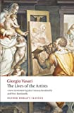 The Lives of the Artists (Oxford World's Classics)