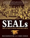 SEALs: The US Navys Elite Fighting Force (General Military)