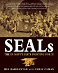 SEALs: The US Navy's Elite Fighting F...