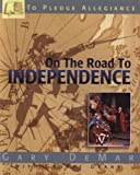 On the Road to Independence (091581546X) by Gary DeMar