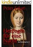 Herzogin f�r eine Nacht (Der Bastardprinz Teil 2)