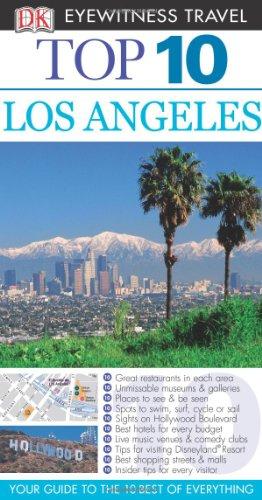 DK Eyewitness Top 10 Travel Guide: Los Angeles