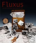 Fluxus and the Essential Questions of...