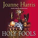 Holy Fools | Joanne Harris