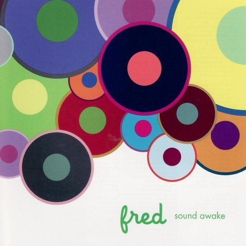 Sound Awake by Fred (2007-05-08)