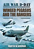 AIR WAR D-DAY - WINGED PEGASUS AND THE RANGERS
