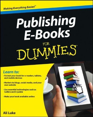 Publishing E-Books For Dummies 1118342909 pdf