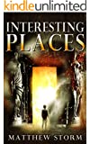Interesting Places (Interesting Times #2)