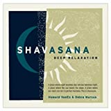 Shavasana / Deep Relaxation ~ Howard VanEs