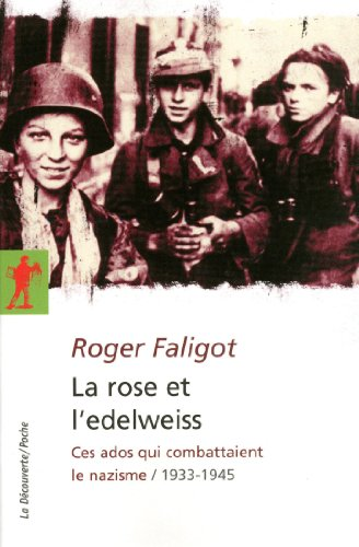 La rose et l'edelweiss (French Edition)